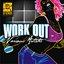 Work Out Riddim
