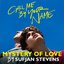 """Mystery of Love (From the Original Motion Picture """"Call Me by Your Name"""")"""