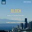 Bloch: America - Concerto Grosso No. 1
