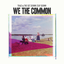 Thao & The Get Down Stay Down - We the Common album artwork