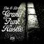 Grand Funk Hustle EP