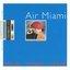 Air Miami - Me. Me. Me.  album artwork