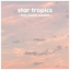 Star Tropics - Stay Home Session album artwork