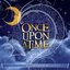 Once Upon a Time: Cherished Songs from Animated Movie Classics