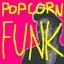 Popcorn Funk