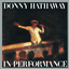 Donny Hathaway - In Performance album artwork