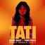 Tati (Travis Barker Remix)