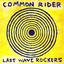 Common Rider - Last Wave Rockers album artwork