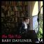 Baby Dayliner - You Push I