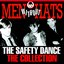 The Safety Dance – The Collection