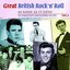 Great British Rock 'n' Roll - Just About As Good As It Gets!, Vol. 4