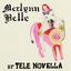 Tele Novella - Merlynn Belle album artwork