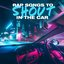 Rap Songs To Shout In The Car