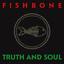 Fishbone - Truth And Soul album artwork