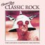 Classic Rock: Rock Classics (The Collection) (feat. The Royal Choral Society)