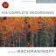 Rachmaninoff: The Complete Recordings - mp3 альбом слушать или скачать