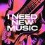 I Need New Music