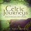 Celtic Journeys: A David Arkenstone Celtic Collection