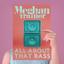 All About That Bass - Single - mp3 альбом слушать или скачать