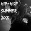 Hip-Hop Summer 2021