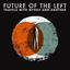 Future Of The Left - Travels With Myself And Another album artwork