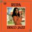 Rupa - Disco Jazz album artwork