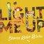Light Me Up - Single