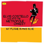 Elvis Costello - My Flame Burns Blue album artwork