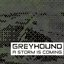 Greyhound - A Storm is Coming