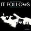 It Follows (Original Motion Picture Soundtrack)