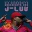 Die sagenhafte Geschichte des J-Luv