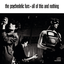 The Psychedelic Furs - All Of This And Nothing album artwork