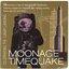 Moonage Timequake
