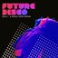 Future Disco, Vol. 9 - A Disco Love Affair