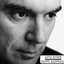 David Byrne - Grown Backwards album artwork