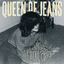 Queen of Jeans - If you