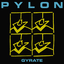 Pylon - Gyrate Plus album artwork