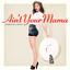 Ain't Your Mama - mp3 альбом слушать или скачать