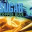 Copper Blue by Sugar