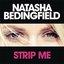 Strip Me - Single