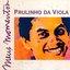 Meus Momentos: Paulinho Da Viola