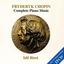 CHOPIN: Complete Piano Music - mp3 альбом слушать или скачать