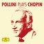 Pollini Plays Chopin