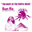 Sun Ra - The Night Of The Purple Moon album artwork