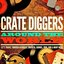 Crate Diggers Around the World (Let's Travel Through Afrobeat, Oriental Sounds, Zouk, Dub & Many More)