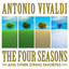 Antonio Vivaldi: The Four Seasons and Other String Favorites - mp3 альбом слушать или скачать