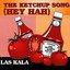 The Ketchup Song (Hey Hah)