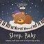 Sleep, Baby