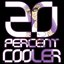 20 Percent Cooler - Single