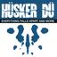 Hüsker Dü - Everything Falls Apart and More album artwork